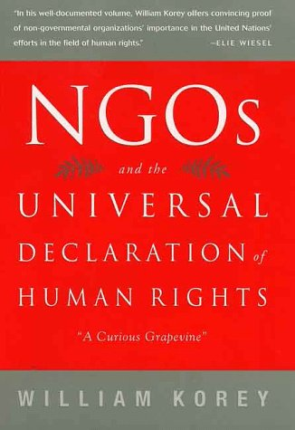 9780312162559: NGO's and the Universal Declaration of Human Rights: A Curious Grapevine