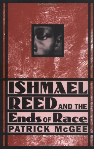 9780312162566: Ishmael Reed and the Ends of Race