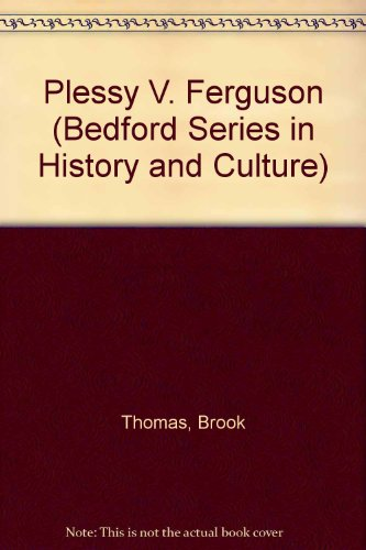 9780312162849: Plessy V. Ferguson (Bedford Series in History and Culture)