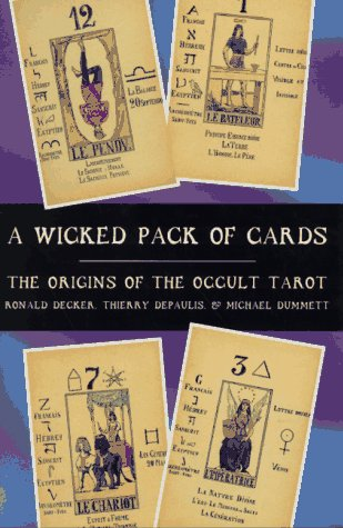 9780312162948: A Wicked Pack of Cards: The Origins of the Occult Tarot
