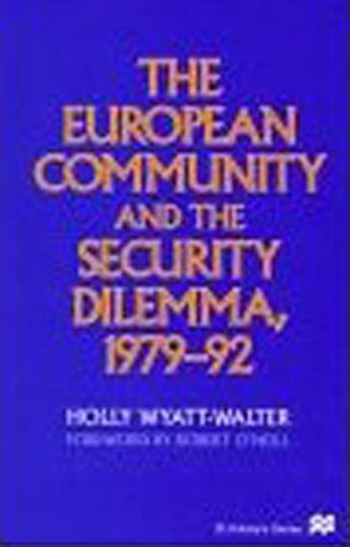 9780312163365: The European Community and the Security Dilemma, 1979-92 (St. Antony's Series)