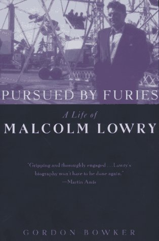 9780312163563: Pursued by Furies: A Life of Malcolm Lowry