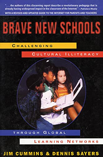 9780312163587: Brave New Schools: Challenging Cultural Illiteracy Through Global Learning Networks