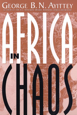 Africa in Chaos: A Comparative History: George B.N. Ayittey