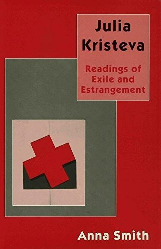 9780312164324: Julia Kristeva: Readings of Exile and Estrangement