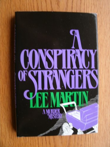 9780312164331: A Conspiracy of Strangers