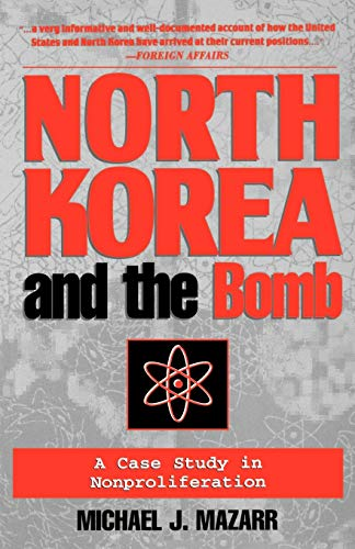 9780312164553: North Korea and the Bomb: A Case Study in Nonproliferation