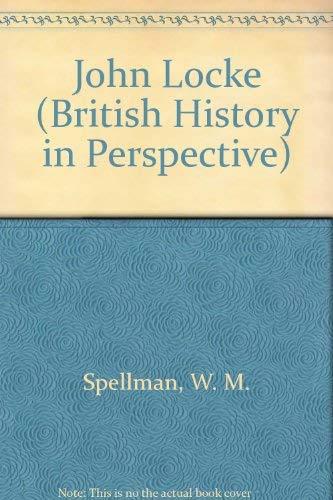 9780312165116: John Locke (British History in Perspective)