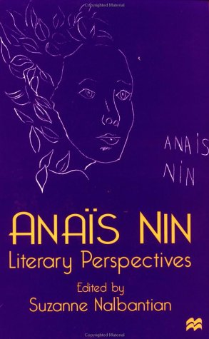 9780312165246: Anais Nin: Literary Perspectives