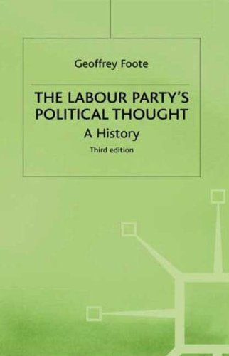 9780312165284: The Labour Party's Political Thought: A History