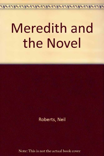 9780312165352: Meredith and the Novel
