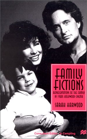 9780312165543: Family Fictions: Representations of the Family in 1980s Hollywood Cinema