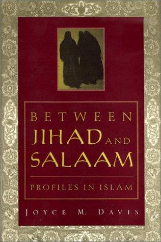 9780312165871: Between Jihad and Salaam: Profiles in Islam