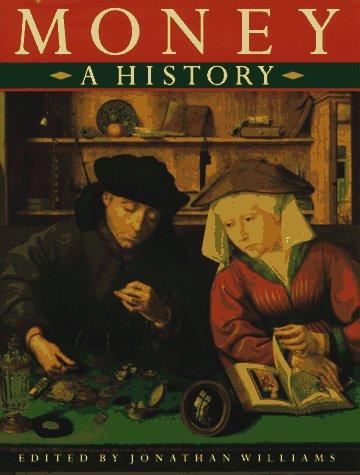 9780312166021: Money: A History