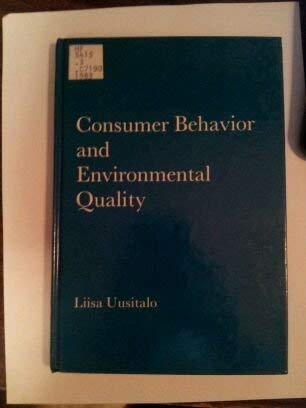 9780312166069: Consumer Behavior and Environmental Quality: Trends and Prospects in the Ways of Life