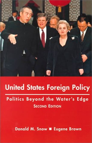 9780312166502: United States Foreign Policy: Politics Beyond the Waters Edge