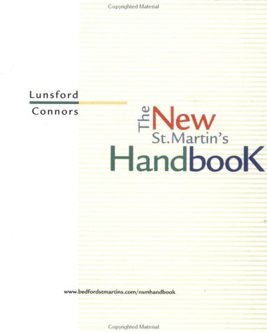 The New St. Martin's Handbook: Andrea Lunsford, Robert