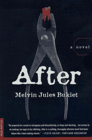 After: A Novel: Bukiet, Melvin Jules