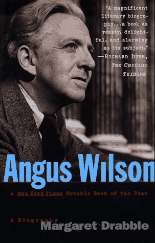 9780312167745: Angus Wilson: A Biography