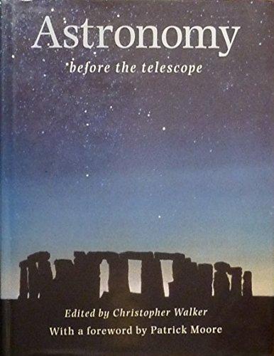9780312167783: Astronomy Before the Telescope