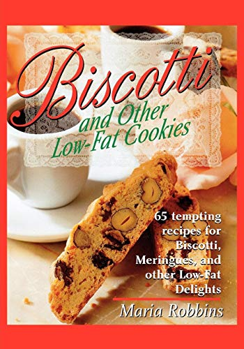 9780312167820: Biscotti & Other Low Fat Cookies