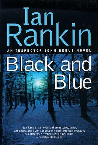 Black and Blue: Rankin, Ian