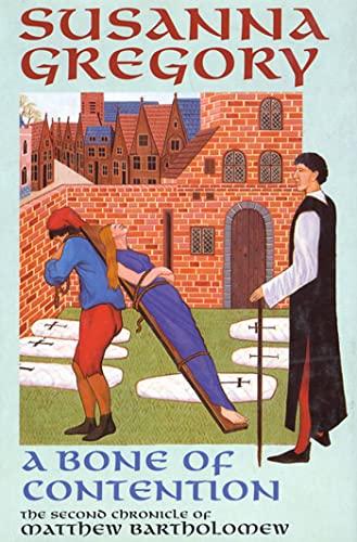 9780312167929: A Bone of Contention (Matthew Bartholomew Chronicle (St. Martin))
