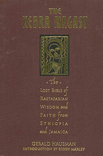 9780312167936: The Kebra Nagast: The Lost Bible of Rastafarian Wisdom and Faith from Ethiopia and Jamaica: A Book of Rastafarian Wisdom