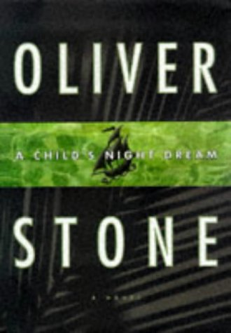 A Child's Night Dream : A Novel: Stone, Oliver