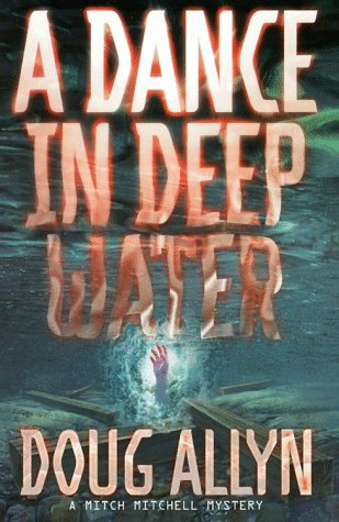 9780312168070: A Dance in Deep Water (Mitch Mitchell Mystery)