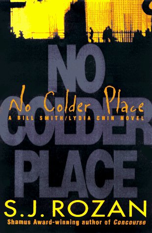 No Colder Place: Rozan, S. J.