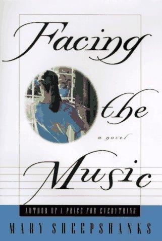 9780312168322: Facing the Music: A Novel