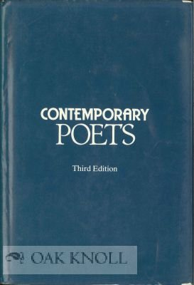 Contemporary Poets : Third Edition (Contemporary Writers: Vinson, James (ed.)