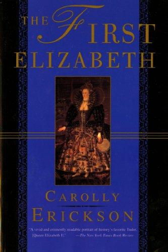 9780312168421: The First Elizabeth