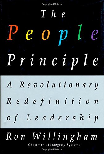 The People Principle: A Revolutionary Redefinition of Leadership (9780312168711) by Ron Willingham