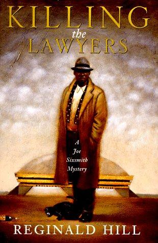 Killing the Lawyers: Hill, Reginald