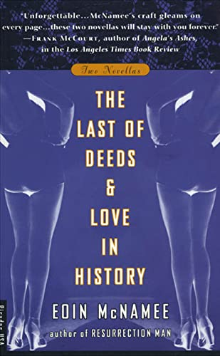 9780312168797: The Last of Deeds & Love in History