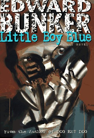 LITTLE BOY BLUE.: Bunker, Edward.
