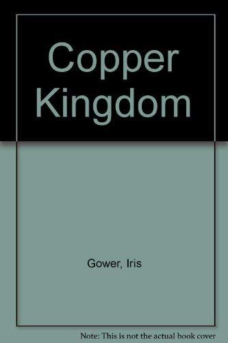 9780312169718: Copper Kingdom