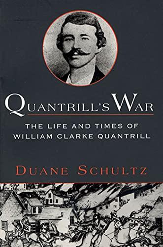 9780312169725: Quantrills War P