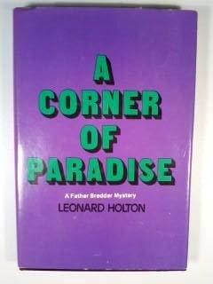 A Corner of Paradise: Leonard Holton
