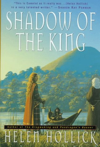 9780312170004: Shadow of the King: Being the Third Part of a Trilogy (Pendragon's banner)