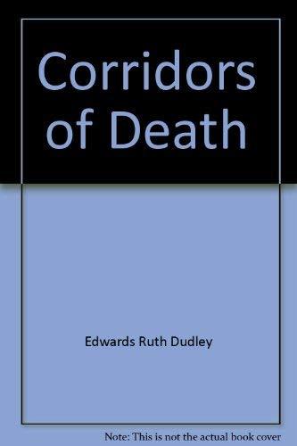 9780312170127: Corridors of death