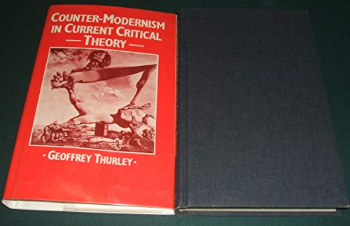 9780312170202: Counter-Modernism in Current Critical Theory