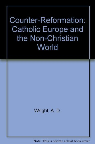 9780312170226: Counter-Reformation: Catholic Europe and the Non-Christian World