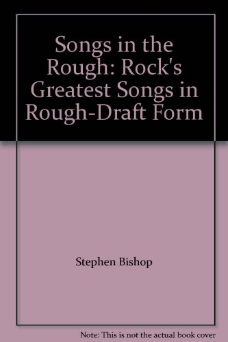 9780312170295: Songs in the Rough: Rock's Greatest Songs in Rough-Draft Form