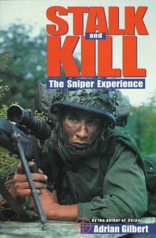 9780312170301: Stalk and Kill: The Sniper Experience