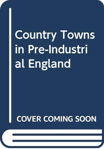 Country Towns in Pre-Industrial England (Themes in