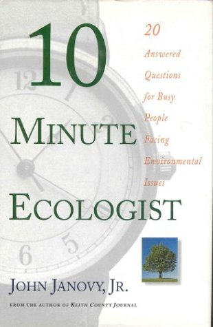 9780312170431: 10 Minute Ecologist: 20 Answered Questions for Busy People Facing Environmental Issues