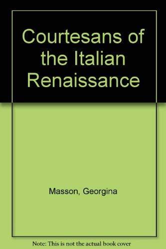 9780312170455: Courtesans of the Italian Renaissance